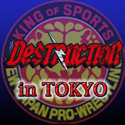 新日本,DESTRUCTION